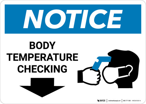 Notice: Body Temperature Checking Down with Icon Landscape - Wall Sign
