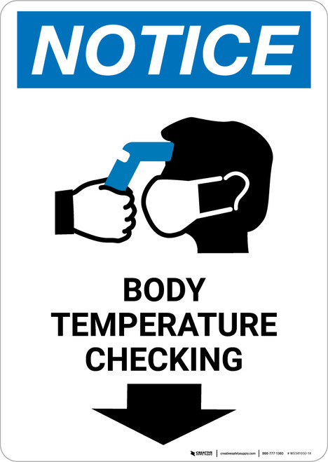 Notice: Body Temperature Checking Down with Icon Portrait - Wall Sign