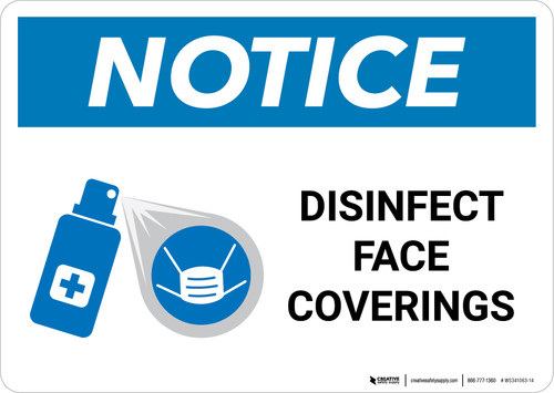 Notice: Disinfect Face Coverings with Icon Landscape - Wall Sign