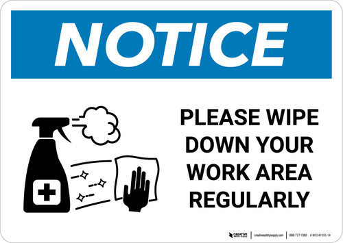 Notice: Please Wipe Down Work Area with Icon Landscape - Wall Sign