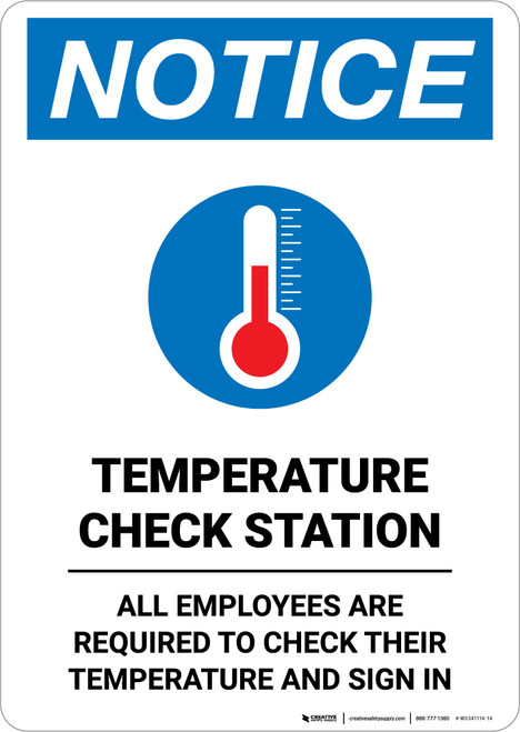 Notice: Temperature Check Station Employees Required with Icon Portrait - Wall Sign