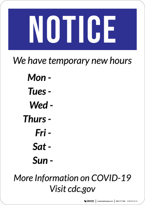 Notice: We Have Temporary New Hours COVID-19 Portrait - Wall Sign