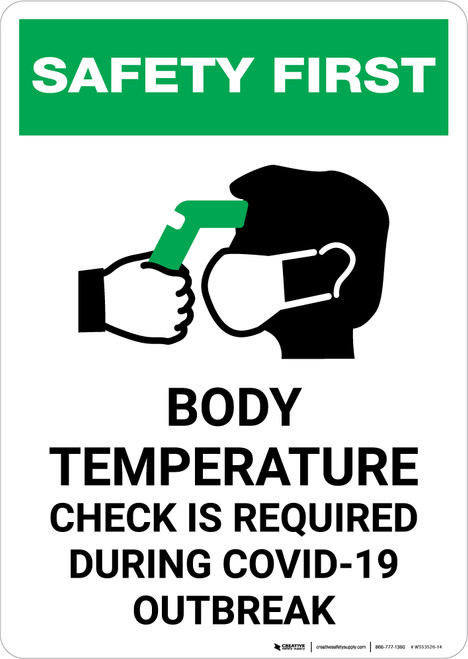 Safety First: Body Temperature Check Required During COVID-19 Outbreak with Icon Portrait - Wall Sign