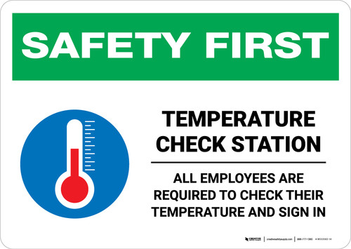 Safety First: Temperature Check Station Employees Required with Icon Landscape - Wall Sign