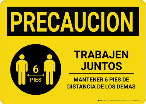 Caution Precaucion: Work Together Keep 6ft. Spanish with Icon Landscape - Wall Sign