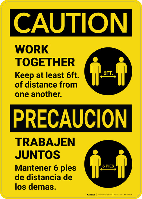Caution: Work Together Keep 6ft. Precaucion Bilingual with Icon Portrait - Wall Sign