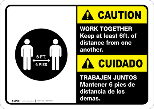 Caution: Work Together Keep 6ft. Bilingual with Icon ANSI Landscape - Wall Sign