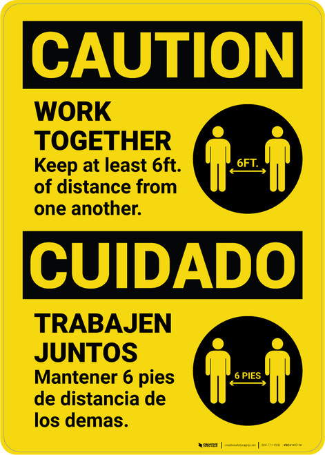 Caution: Work Together Keep 6ft. Bilingual with Icon Portrait - Wall Sign
