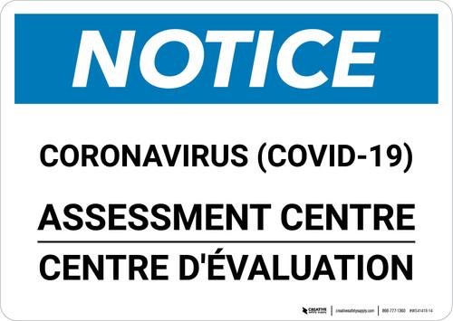 Notice: Coronavirus Assessment Centre Bilingual Landscape - Wall Sign