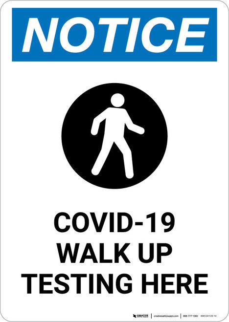 Notice: COVID-19 Walk Up Testing Here with Icon Portrait - Wall Sign