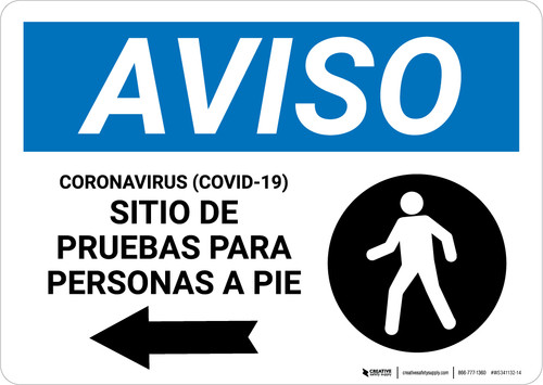 Notice: Coronavirus Testing Site Walk Up Testing Left Spanish with Icon Landscape - Wall Sign