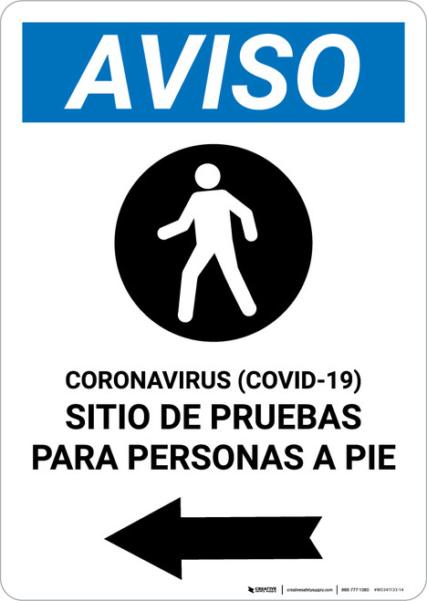 Notice: Coronavirus Testing Site Walk Up Testing Left Spanish with Icon Portrait - Wall Sign