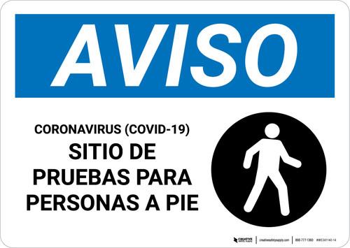 Notice: Coronavirus Testing Site Walk Up Testing Spanish with Icon Landscape - Wall Sign