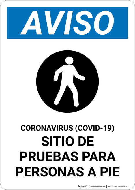 Notice: Coronavirus Testing Site Walk Up Testing Spanish with Icon Portrait - Wall Sign