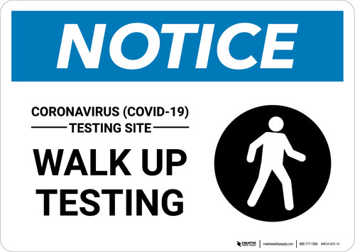 Notice: Coronavirus Testing Site Walk Up Testing with Icon Landscape - Wall Sign