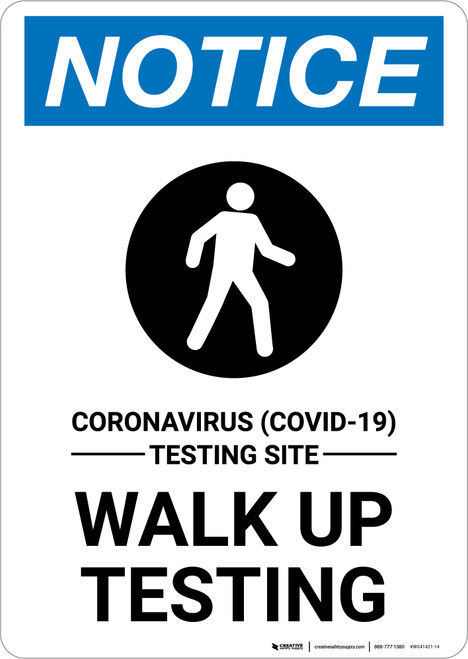 Notice: Coronavirus Walk Up Testing with Icon Portrait - Wall Sign