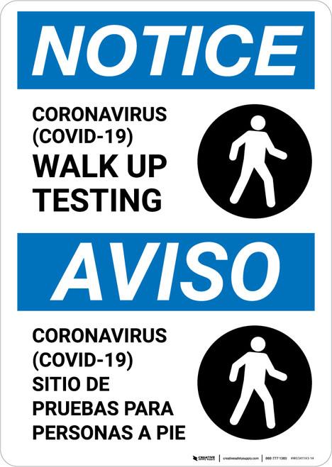 Notice: Coronavirus Walk Up Testing Bilingual with Icon Portrait - Wall Sign