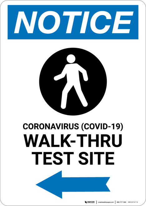 Notice: Coronavirus Walk-Thru Test Site Right with Icon Portrait - Wall Sign