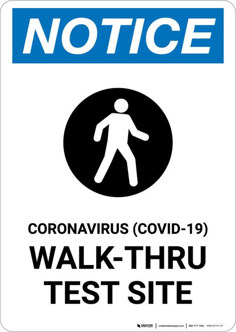 Notice: Coronavirus Walk-Thru Test Site with Icon Portrait - Wall Sign