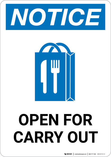 Notice: Open For Carry Out with Icon Portrait - Wall Sign