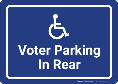 Accessible Voter Parking In Rear with ADA Icon Landscape - Wall Sign