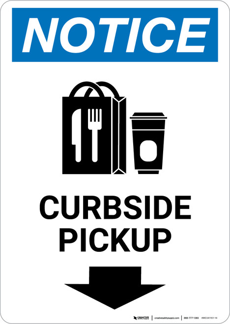 Notice: Curbside Pickup Down with Icon Portrait - Wall Sign
