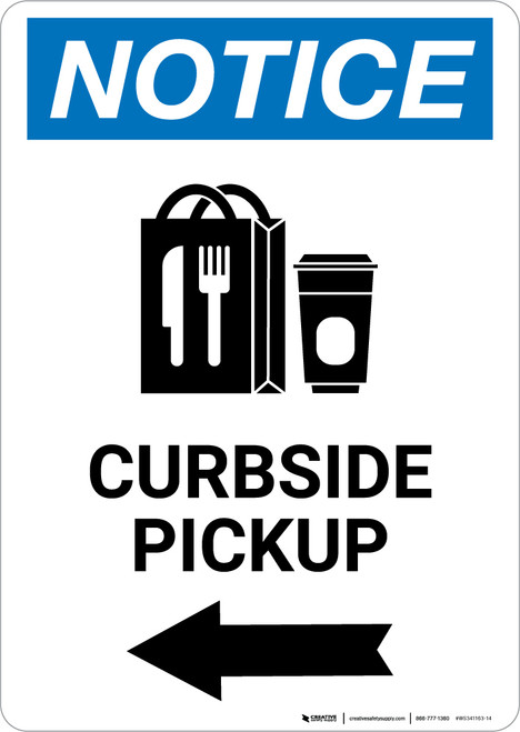 Notice: Curbside Pickup Left with Icon Portrait - Wall Sign