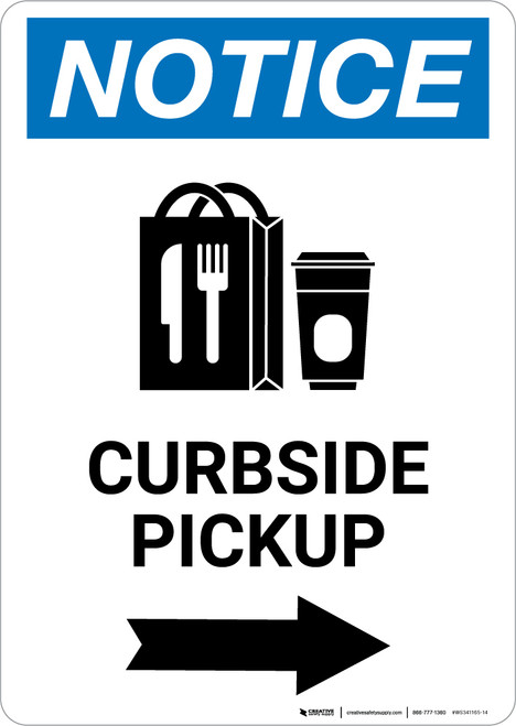 Notice: Curbside Pickup Right with Icon Portrait - Wall Sign