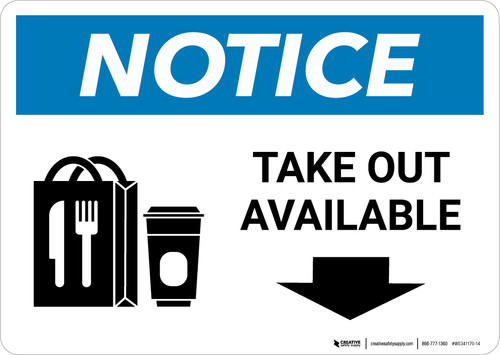 Notice: Take Out Available Down with Icon Landscape - Wall Sign