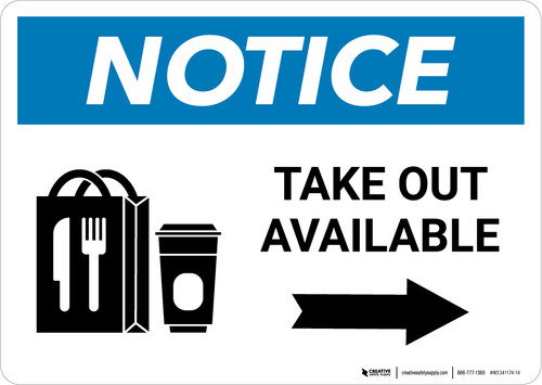 Notice: Take Out Available Right with Icon Landscape - Wall Sign