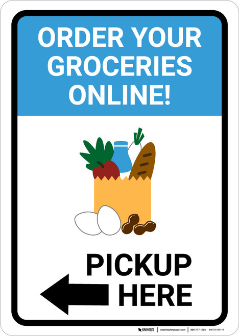Order Groceries Online Pickup Here Left with Icon Portrait - Wall Sign