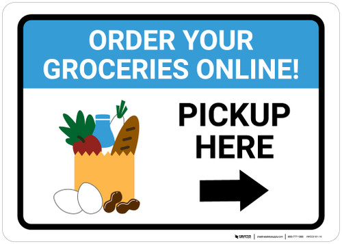 Order Groceries Online Pickup Here Right with Icon Landscape - Wall Sign
