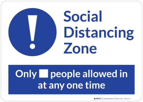 Social Distancing Zone Maximum People Allowed Blue with Exclamation Point Landscape - Wall Sign