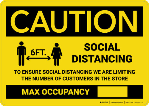 Caution: Social Distancing Max Occupancy with Icon Landscape - Wall Sign