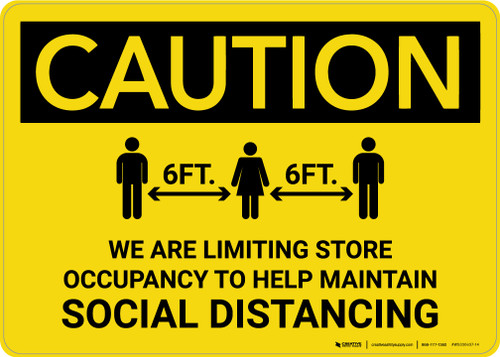 Caution: We Are Limiting Store Occupancy with Icon Landscape - Wall Sign