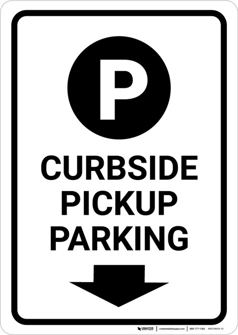 Curbside Pickup Parking Down Arrow with Icon Portrait - Wall Sign