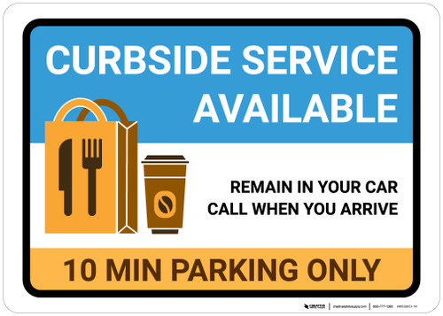 Curbside Service Available 10 Minute Parking with Icon Landscape - Wall Sign