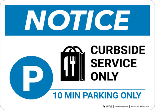 Notice: Curbside Service Only 10 Minute Parking with Icon Landscape - Wall Sign