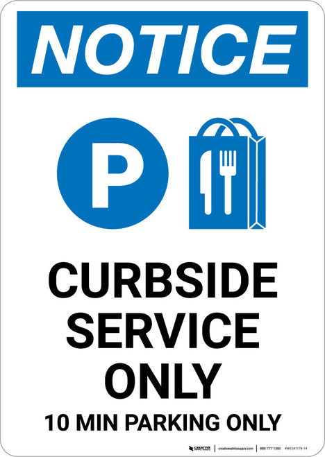 Notice: Curbside Service Only 10 Minute Parking with Icon Portrait - Wall Sign