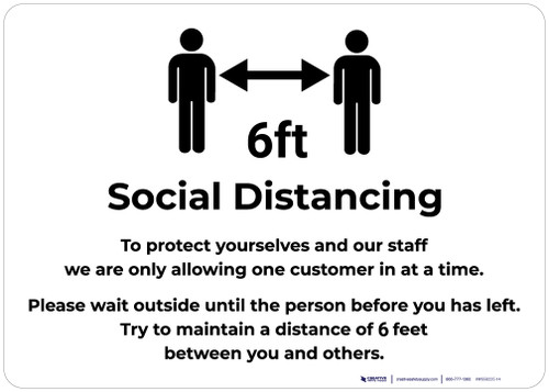 Social Distancing 6ft One Customer At A Time with Icon v2 Landscape - Wall Sign