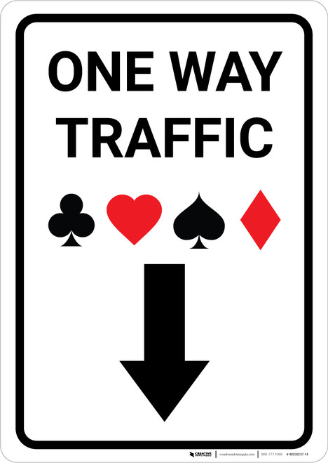 Casino - One Way Traffic with Arrow Down Portrait - Wall Sign