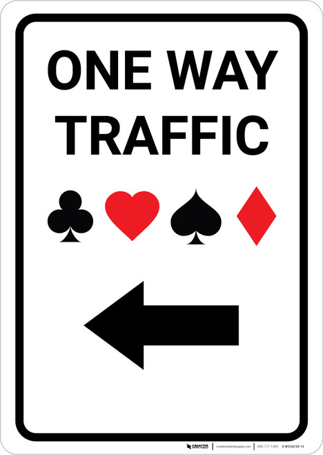 Casino - One Way Traffic with Arrow Left Portrait - Wall Sign