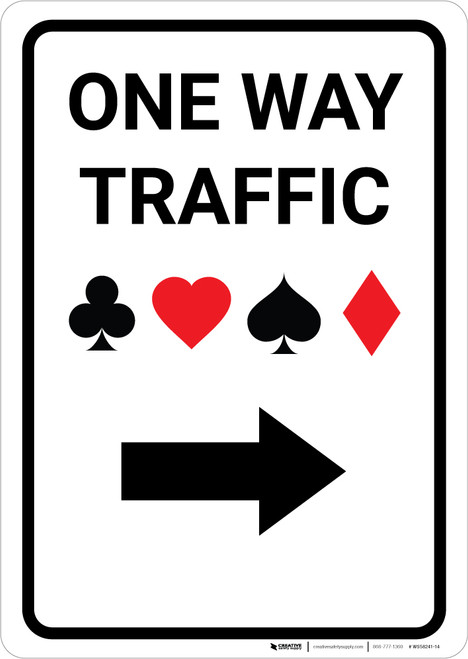Casino - One Way Traffic with Arrow Right Portrait - Wall Sign