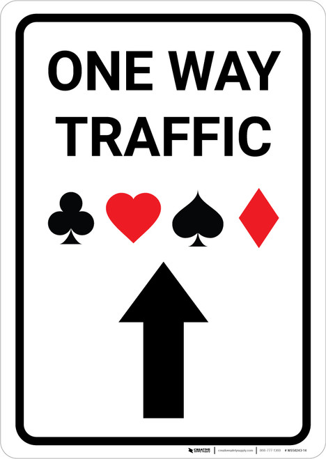 Casino - One Way Traffic with Arrow Up Portrait - Wall Sign
