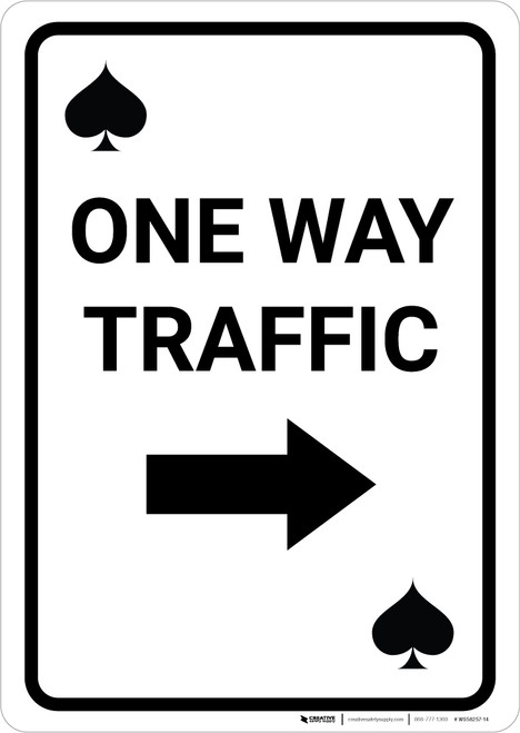 Casino - One Way Traffic Spades Playing Card with Arrow Right Portrait - Wall Sign