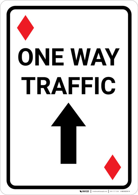 Casino - One Way Traffic Diamond Playing Card with Arrow Up Portrait - Wall Sign