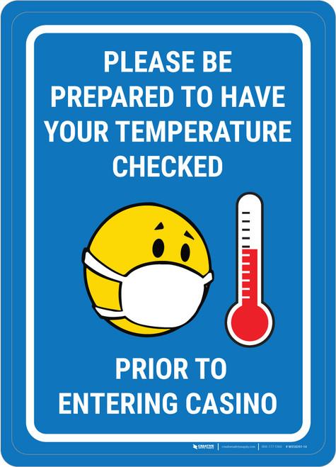 Temperature Check Prior to Entering Casino Portrait with Emoji - Wall Sign