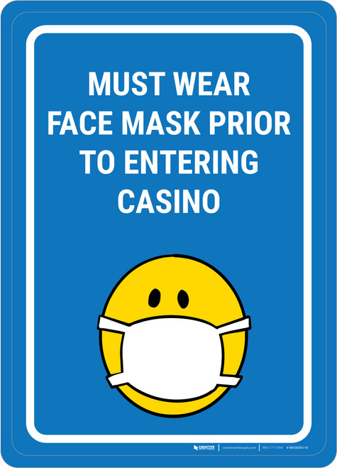 Must Wear Face Mask Prior to Entering Casino Portrait with Emoji - Wall Sign
