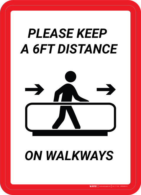 Please Keep a 6ft Distance on walkways Portrait - Wall Sign