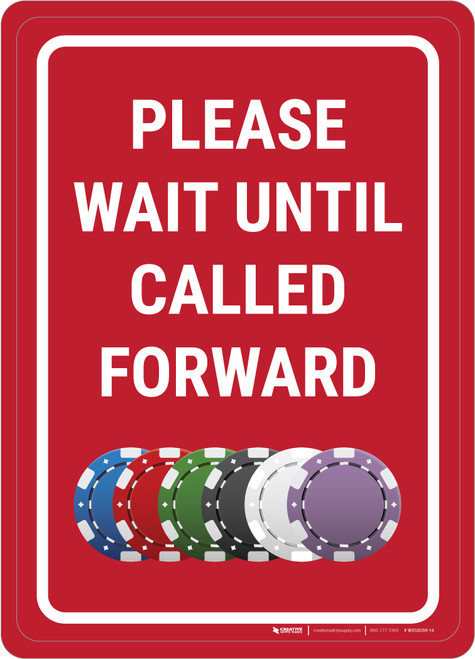 Casino Cage - Please Wait Until Called Forward Portrait with Emoji - Wall Sign